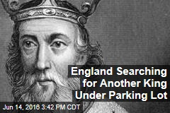 England Searching for Another King Under Parking Lot