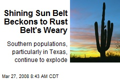 Shining Sun Belt Beckons to Rust Belt's Weary