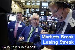 Markets Break Losing Streak