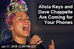 Alicia Keys and Dave Chappelle Are Coming for Your Phones