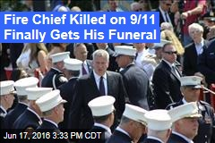 Fire Chief Killed on 9/11 Finally Gets His Funeral