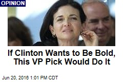 If Clinton Wants to Be Bold, This VP Pick Would Do It