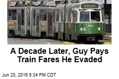 A Decade Later, Guy Pays Train Fares He Evaded