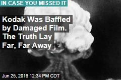 Kodak Was Baffled by Damaged Film. The Truth Lay Far, Far Away