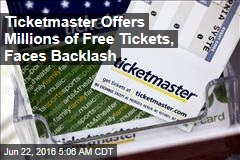Ticketmaster Offers Millions of Free Tickets, Faces Backlash
