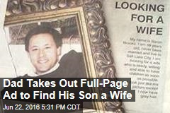 Dad Takes Out Full-Page Ad to Find His Son a Wife
