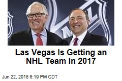 Las Vegas Is Getting an NHL Team in 2017