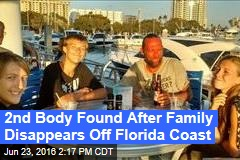 2nd Body Found After Family Disappears Off Florida Coast