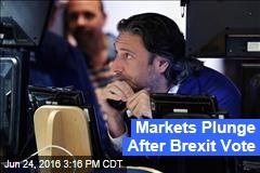 Markets Plunge After Brexit Vote