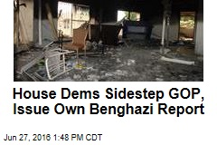 House Dems Sidestep GOP, Issue Own Benghazi Report