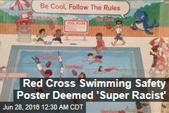 Red Cross Swimming Safety Poster Deemed 'Super Racist'