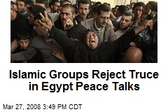 Islamic Groups Reject Truce in Egypt Peace Talks