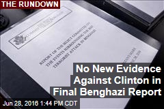 No New Evidence Against Clinton in Final Benghazi Report