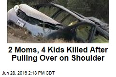 2 Moms, 4 Kids Killed After Pulling Over on Shoulder