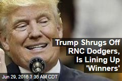 Trump Lining Up 'Winners' for Convention