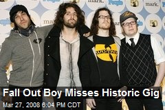 Fall Out Boy Misses Historic Gig