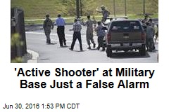 'Active Shooter' at Military Base Just a False Alarm