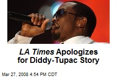 LA Times Apologizes for Diddy-Tupac Story