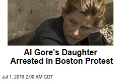 Al Gore's Daughter Arrested Protesting Natural Gas Pipeline