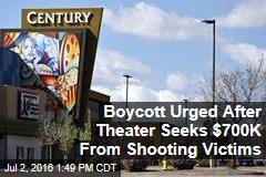 Boycott Urged After Theater Seeks $700K From Shooting Victims