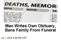 Man Writes Own Obituary, Bans Family From Funeral