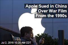 Apple Sued in China Over War Film From the 1990s