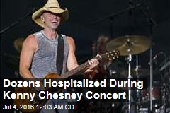 Dozens Hospitalized During Kenny Chesney Concert