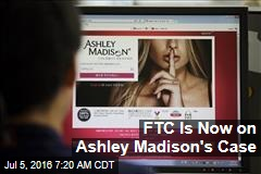 FTC Is Now on Ashley Madison's Case