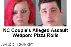 NC Couple's Alleged Assault Weapon: Pizza Rolls