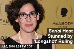 Serial Host Stunned by 'Longshot' Ruling