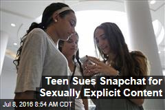 Teen Sues Snapchat for Sexually Explicit Content