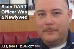 Slain DART Officer Was a Newlywed