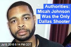 Authorities: Micah Johnson Was the Only Dallas Shooter