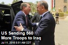 US Sending 560 More Troops to Iraq