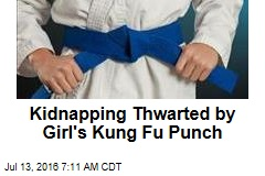 Kidnapping Thwarted by Girl's Kung Fu Punch