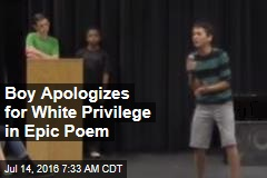 Boy Apologizes for White Privilege in Epic Poem