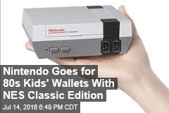 Nintendo Goes for 80s Kids' Wallets With NES Classic Edition