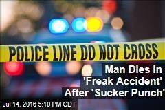 Man Dies After 'Sucker Punch' Ruptures Blood Clot