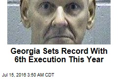 Georgia Sets Record With 6th Execution This Year