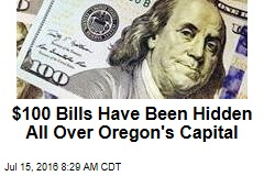 $100 Bills Have Been Hidden All Over Oregon's Capital