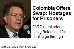 Colombia Offers Swap: Hostages for Prisoners