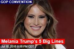Melania Trump's 5 Big Lines