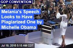 Did Melania Plagiarize Michelle Obama Speech?