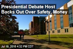 Presidential Debate Host Backs Out Over Safety, Money
