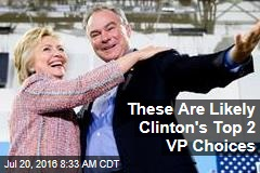 These Are Likely Clinton's Top 2 VP Choices