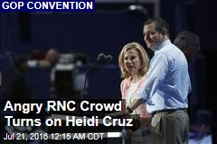 Angry RNC Crowd Turns on Heidi Cruz