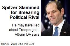 Spitzer Slammed for Smearing Political Rival