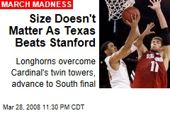 Size Doesn't Matter As Texas Beats Stanford