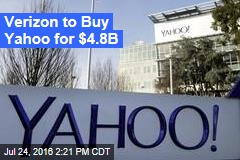 Verizon to Buy Yahoo for $4.8B