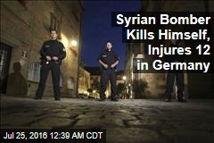 Syrian Bomber Kills Himself, Injures 12 in Germany